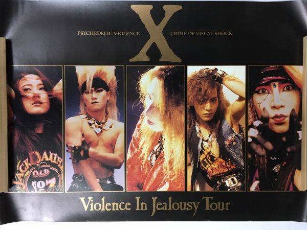 X JAPAN Violence In Jealousy Tour B全ポスター... - ヤフオク! (1984373)