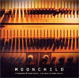 Amazon.co.jp: Treasures of MOON CHILD~THE BEST OF MOON CHILD~: 音楽 (2222475)