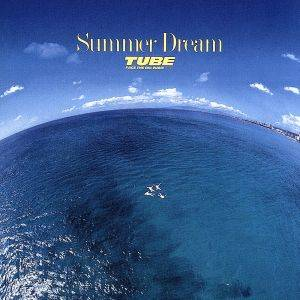 Summer Dream/TUBE - ヤフオク! (2026266)