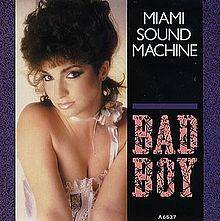 Bad Boy (Miami Sound Machine song) - Wikipedia (1863892)