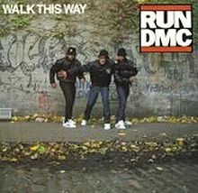 Walk This Way / Run-D.M.C.