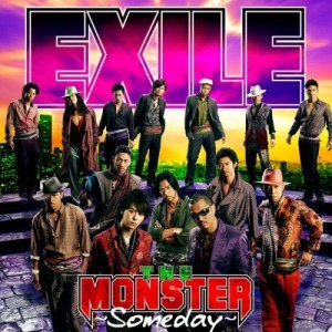 『THE MONSTER~Someday~』 EXIL...