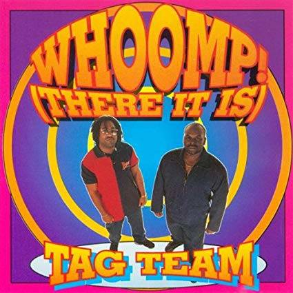 Amazon | Whoomp-There It Is | Tag Team | ヒップホップ一般 | 音楽 (2070199)