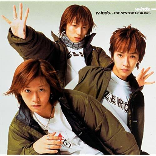 w-inds. ~THE SYSTEM of ALIVE~