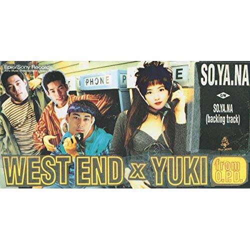 WEST END×YUKI「SO.YA.NA」