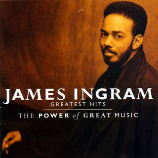 Amazon | Greatest Hits Power of Great Music | James Ingram | ブラックコンテンポラリー | 音楽 (2080606)