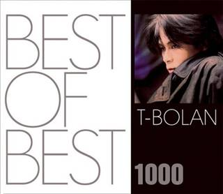 BEST OF BEST 1000 T-BOLANがJ...