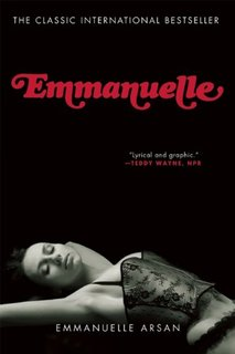 Amazon | Emmanuelle [Kindle edition] by Emmanuelle Arsan, Lowell Bair | Genre Fiction | Kindleストア (1751746)