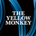 TOUR2016 SPECIAL SITE |THE YELLOW MONKEY | ザ・イエロー・モンキー オフィシャルサイト
